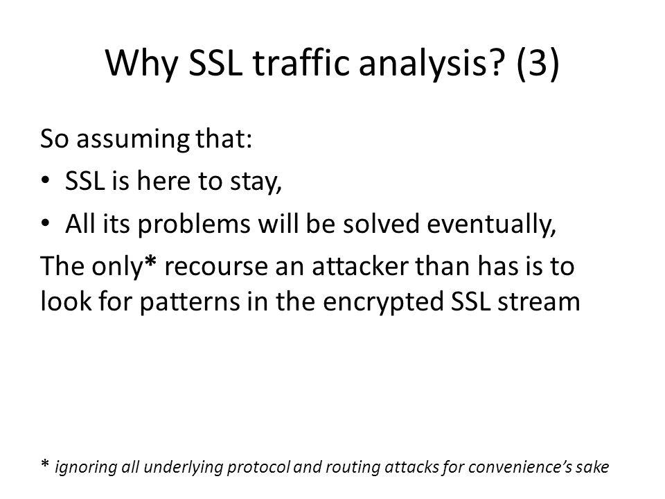 Why SSL traffic analysis (3)