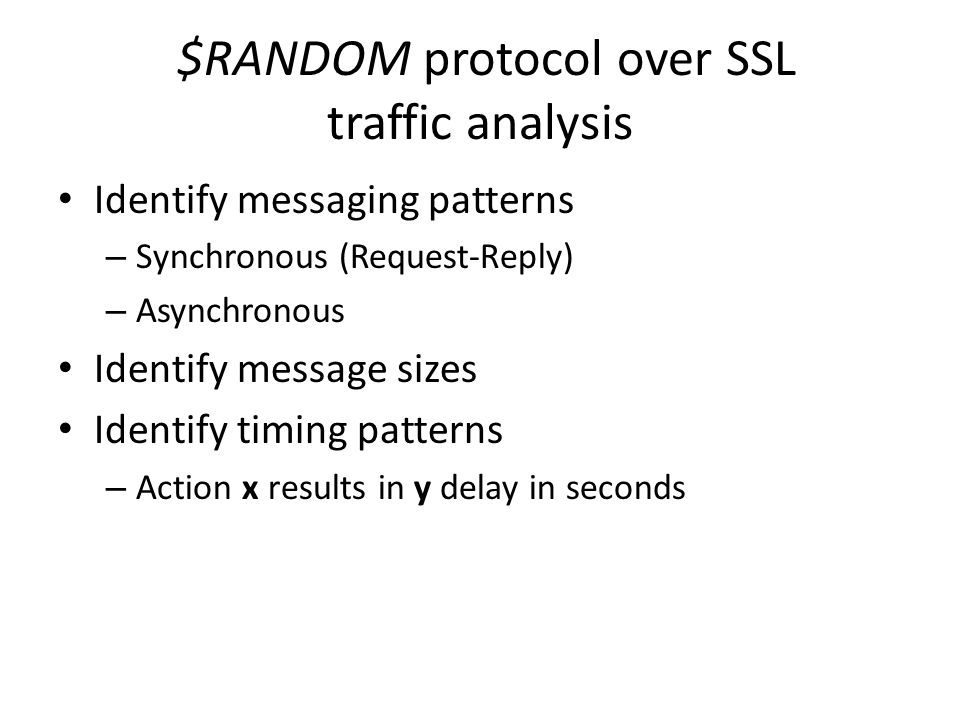 $RANDOM protocol over SSL traffic analysis