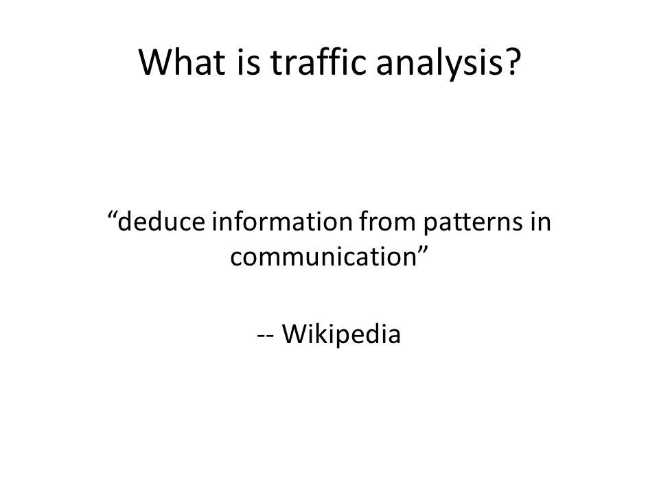 What is traffic analysis