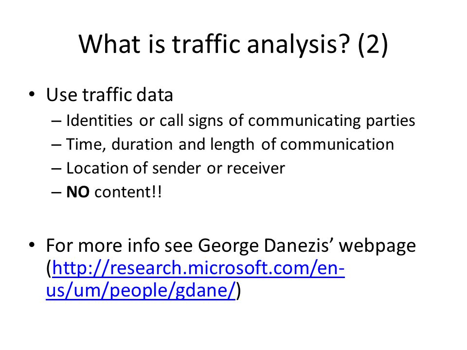 What is traffic analysis (2)