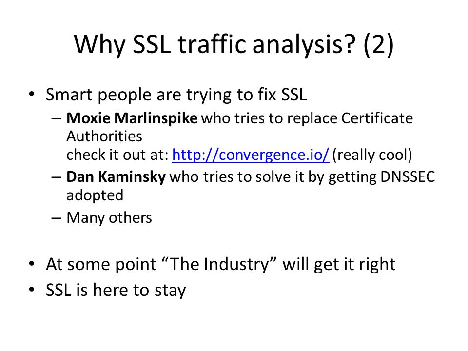 Why SSL traffic analysis (2)