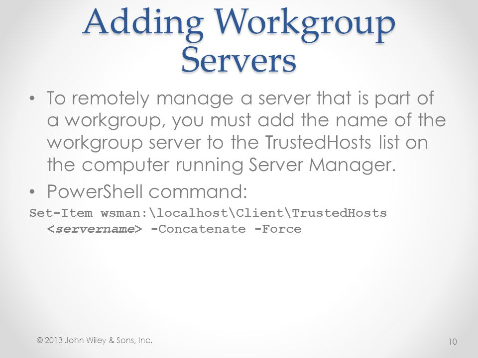 Adding Workgroup Servers
