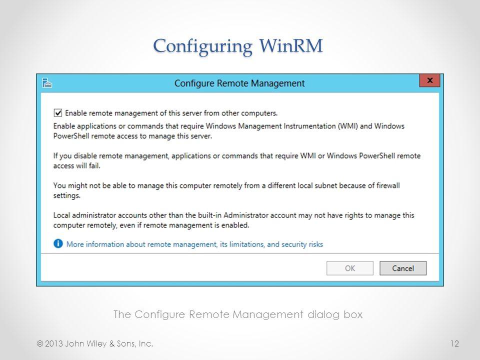 The Configure Remote Management dialog box