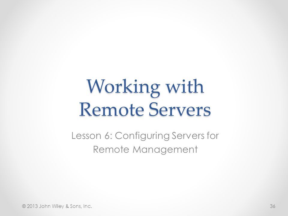 Working with Remote Servers