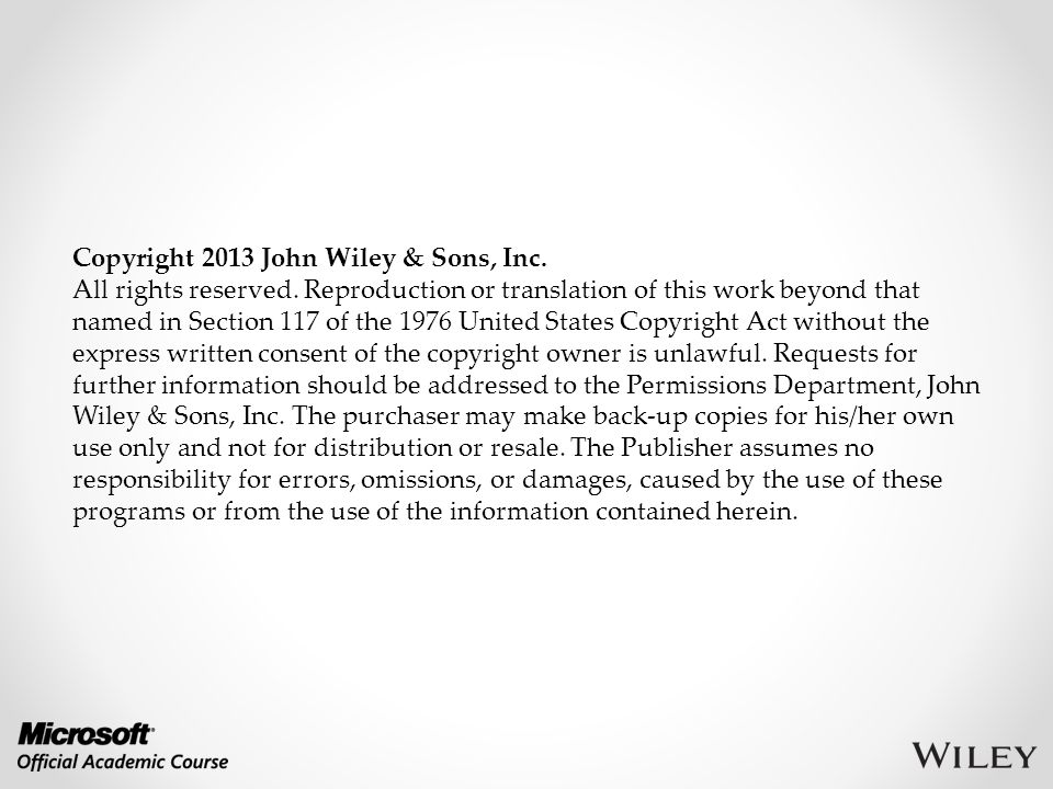 Copyright 2013 John Wiley & Sons, Inc.