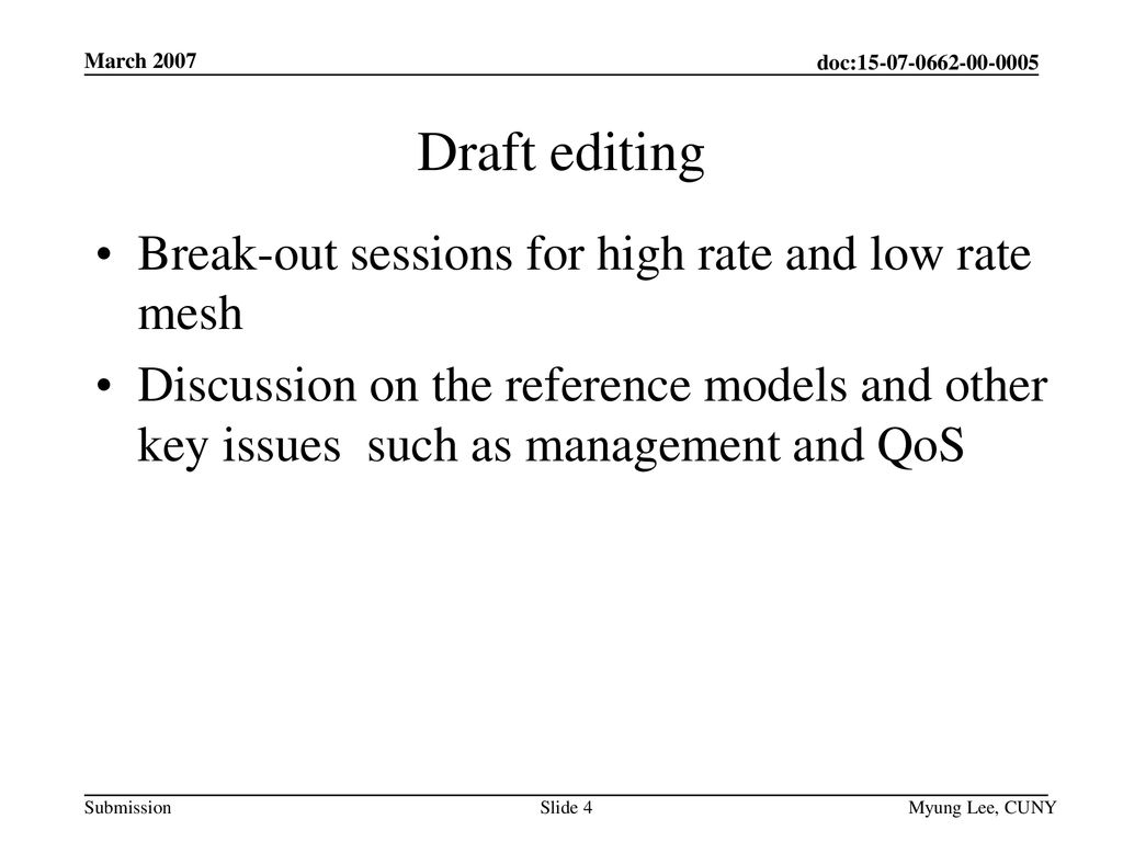 Draft editing Break-out sessions for high rate and low rate mesh