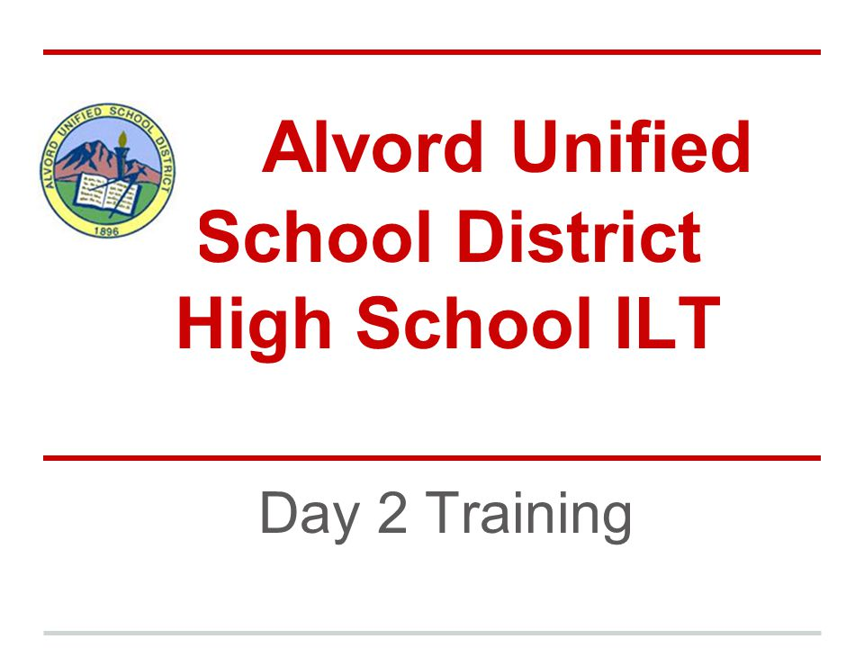 Alvord Unified School District High School ILT