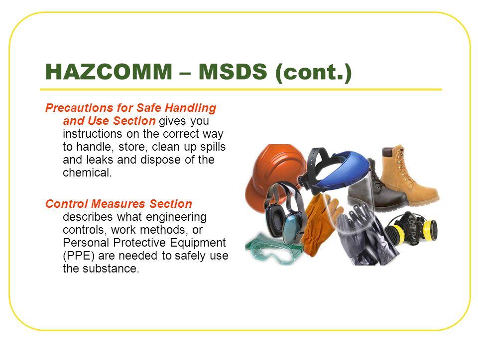HAZCOMM – MSDS (cont.)