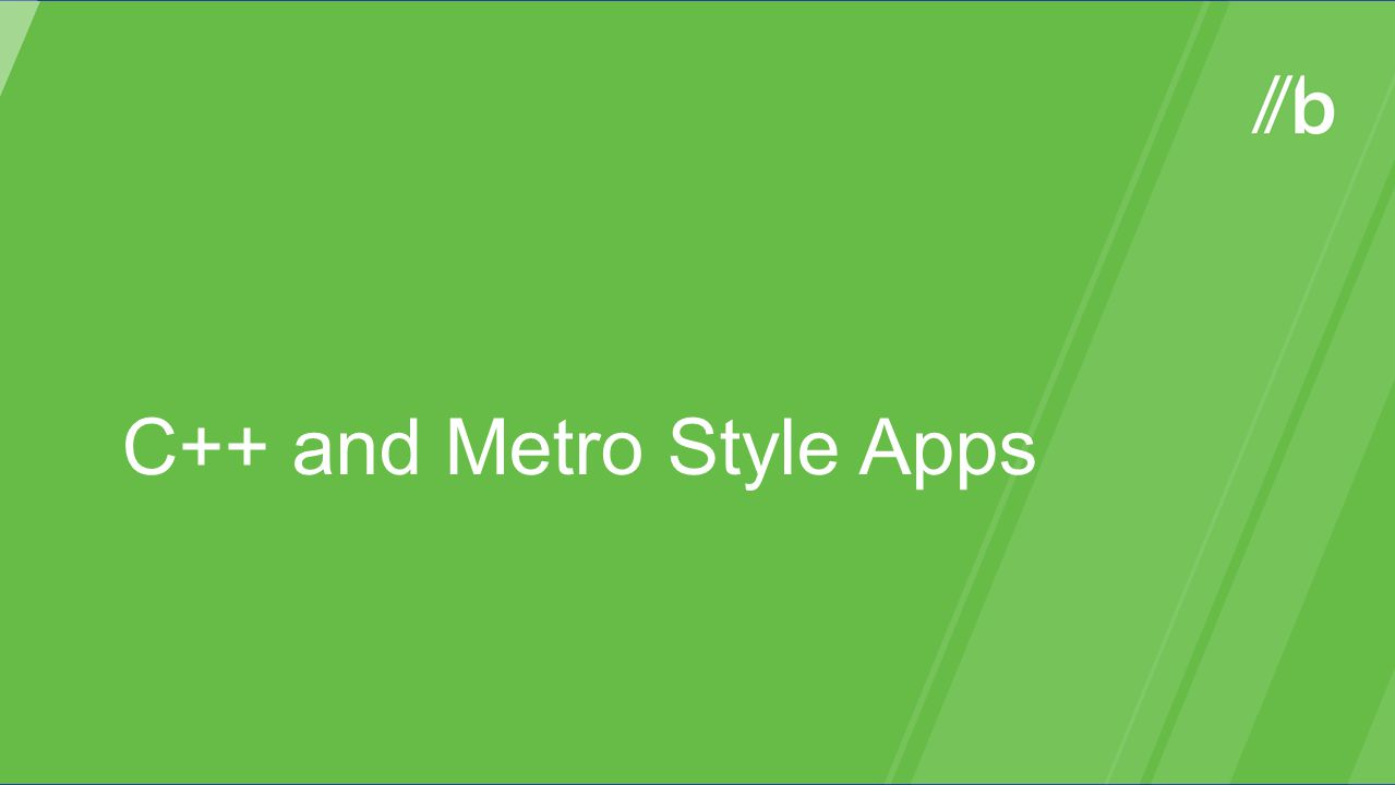 C++ and Metro Style Apps