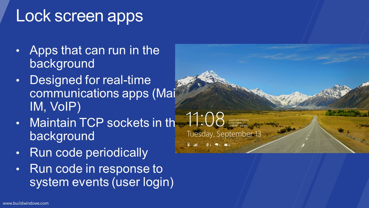 Lock screen apps Apps that can run in the background