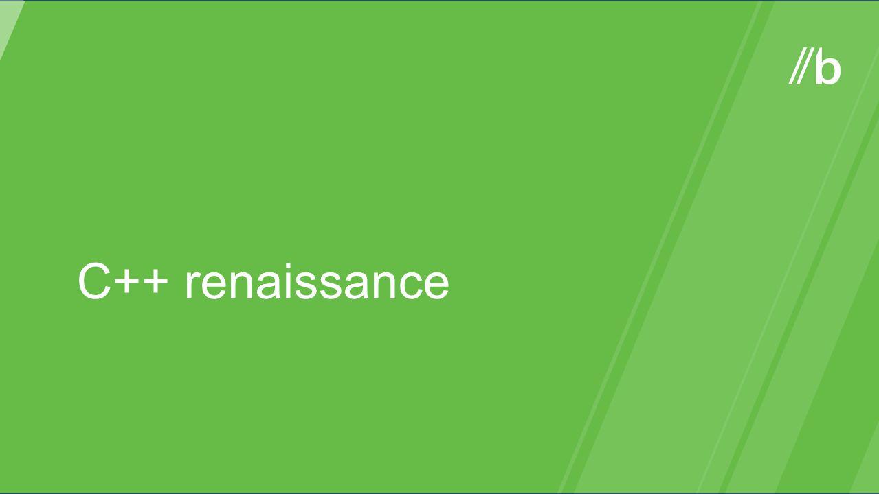 C++ renaissance