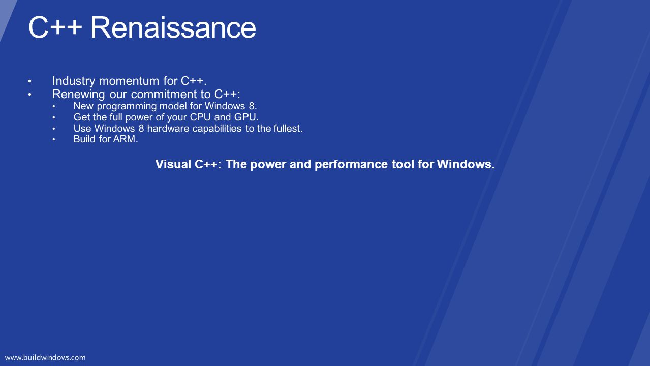 Visual C++: The power and performance tool for Windows.