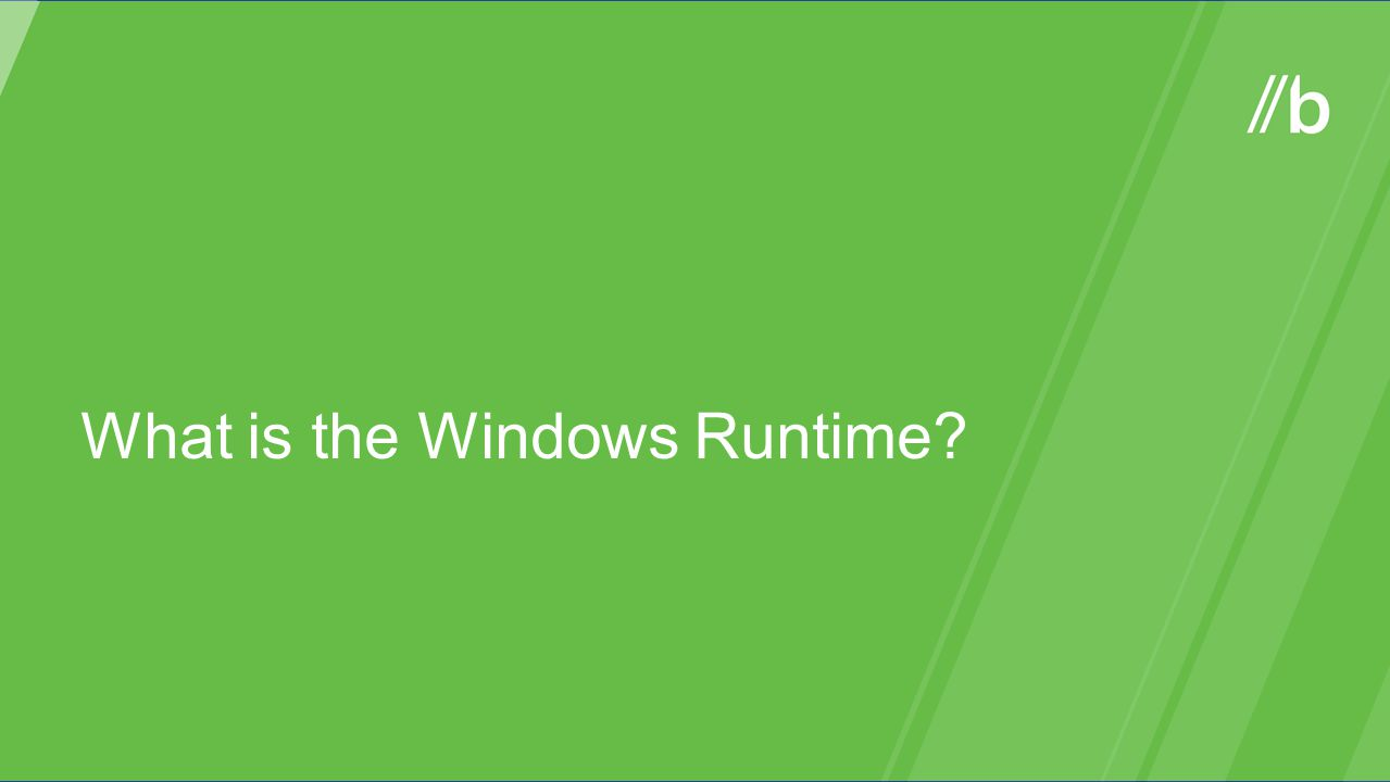 What is the Windows Runtime