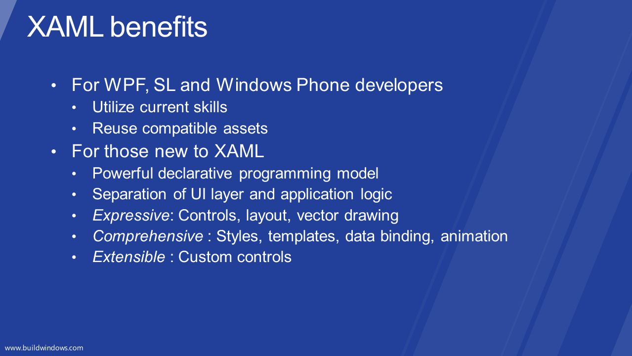 XAML benefits For WPF, SL and Windows Phone developers