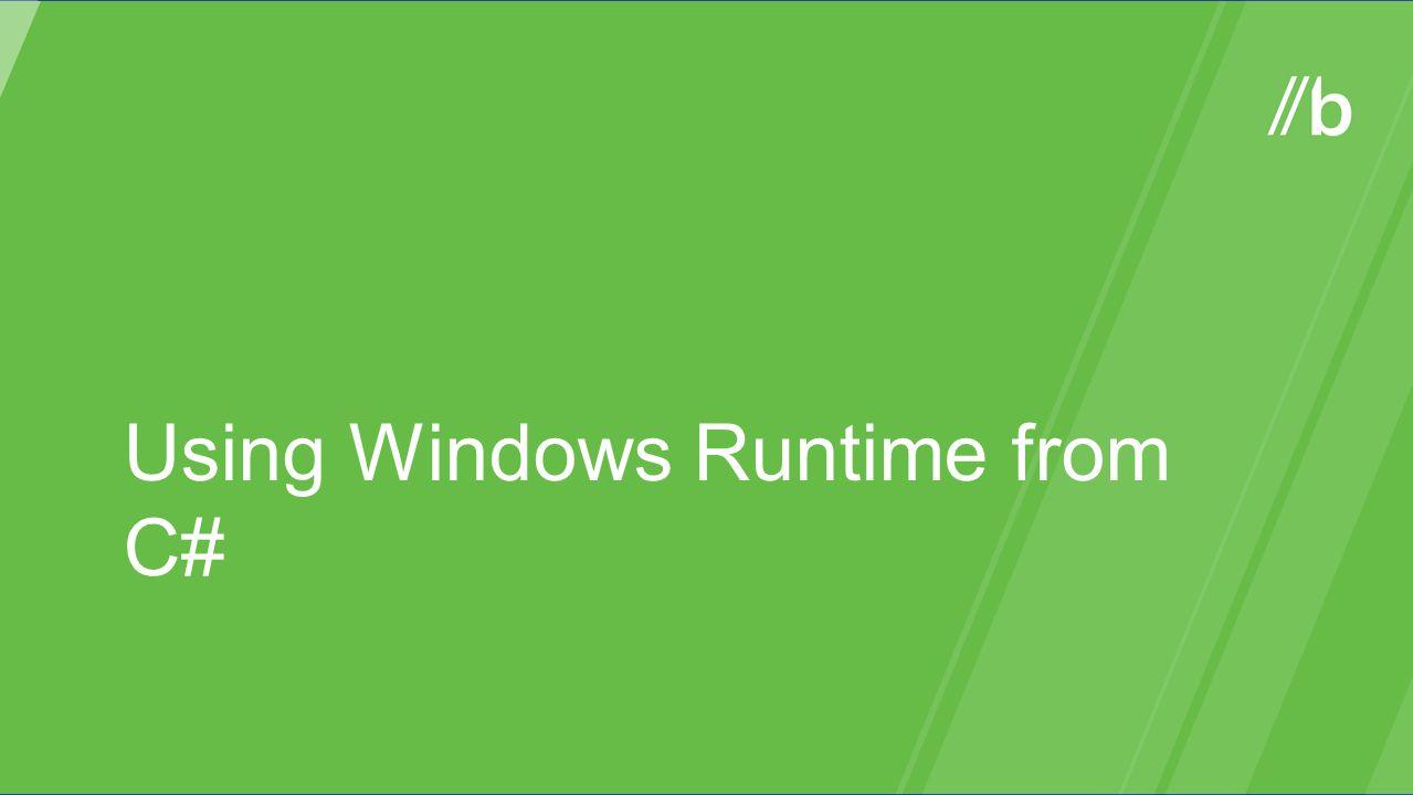 Using Windows Runtime from C#
