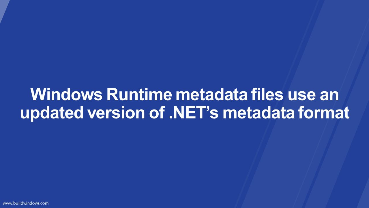 Windows Runtime metadata files use an updated version of