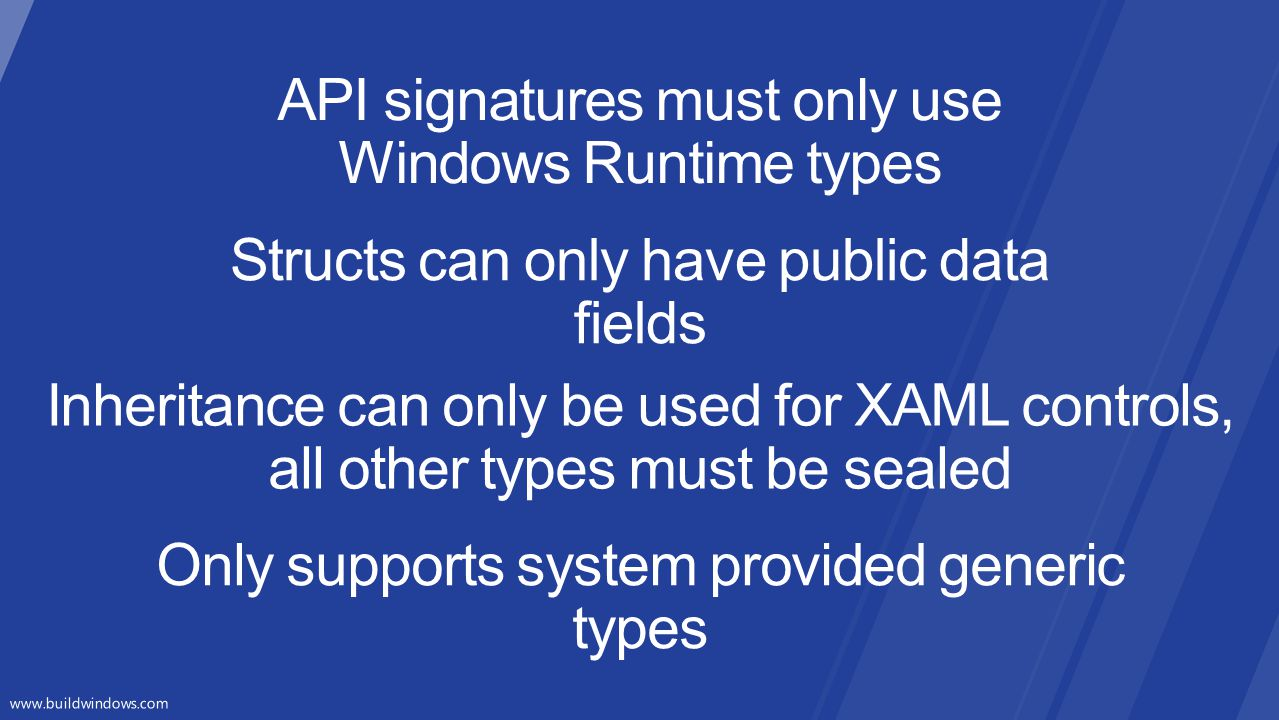 API signatures must only use Windows Runtime types