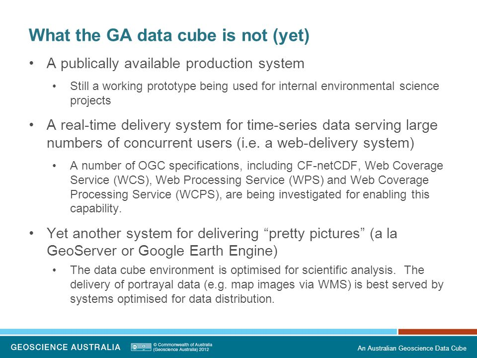 What the GA data cube is not (yet)