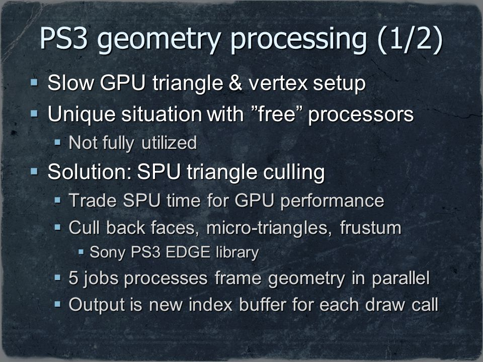PS3 geometry processing (1/2)