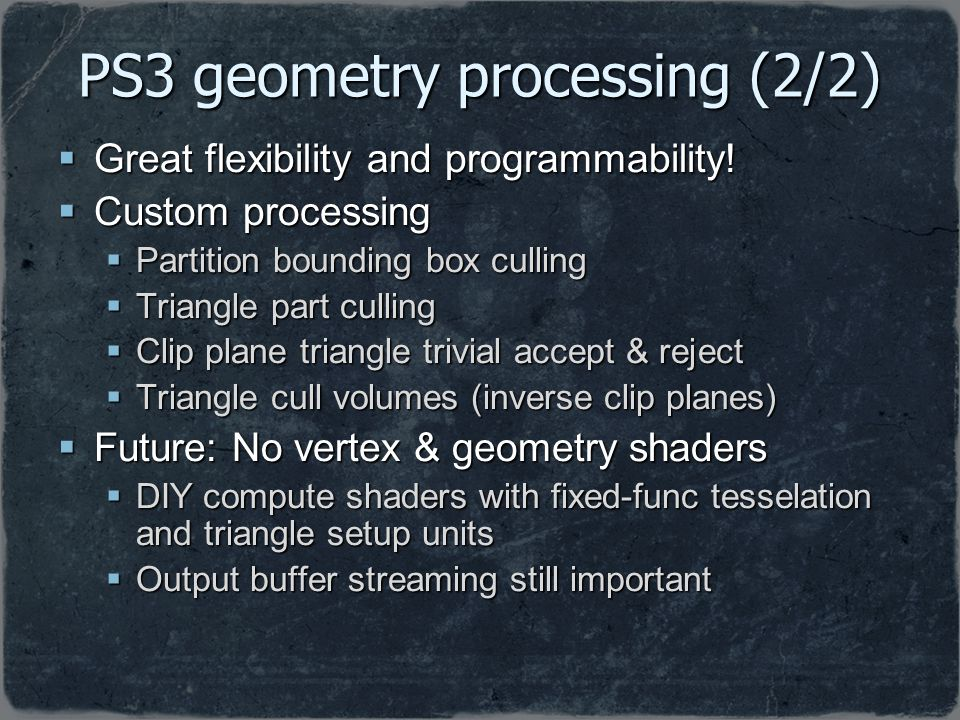 PS3 geometry processing (2/2)