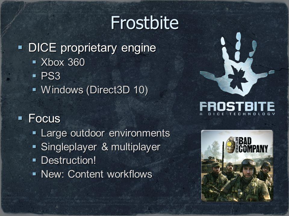 Frostbite DICE proprietary engine Focus Xbox 360 PS3