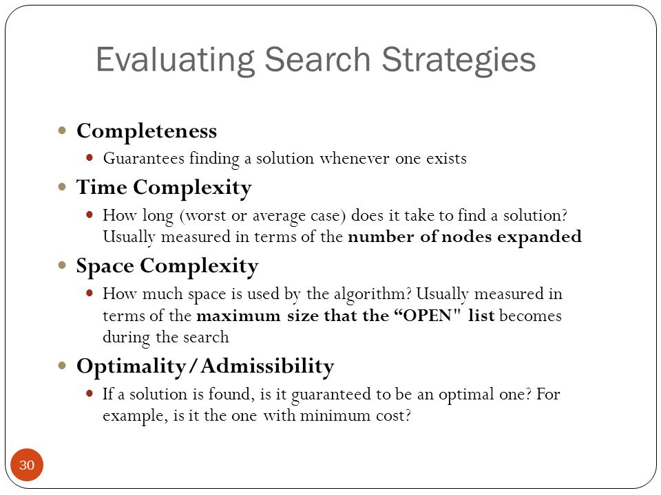 Evaluating Search Strategies