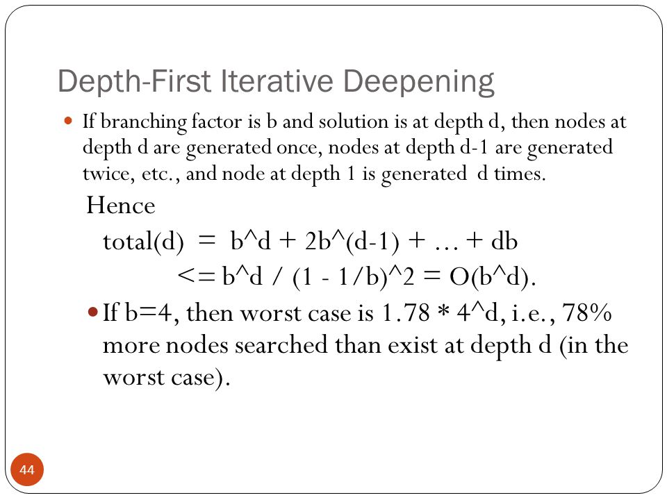 Depth-First Iterative Deepening