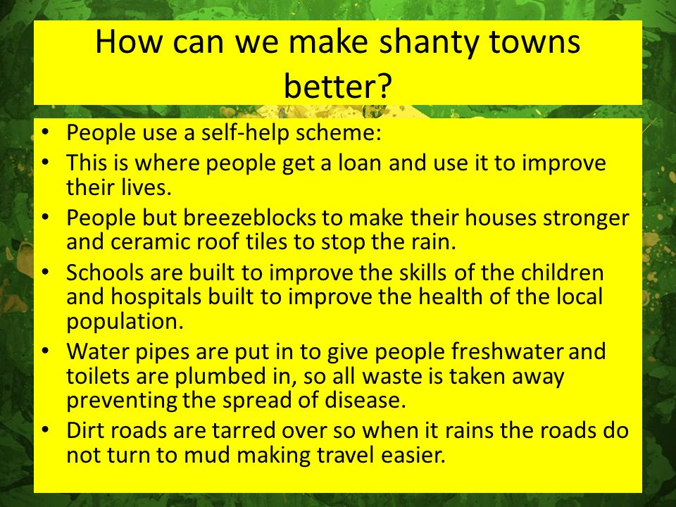 How can we make shanty towns better