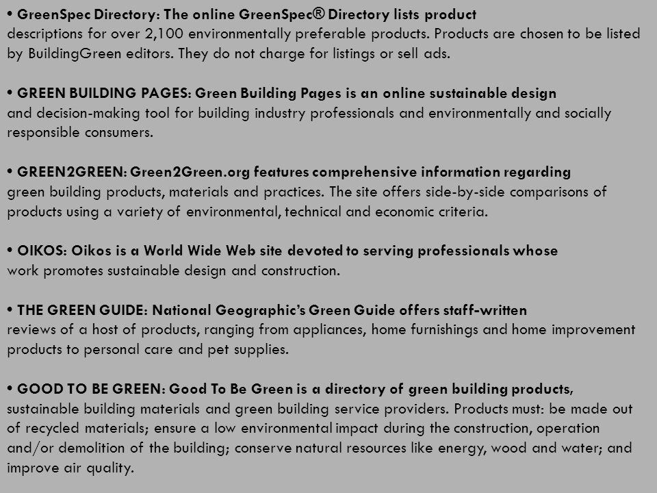 • GreenSpec Directory: The online GreenSpec® Directory lists product