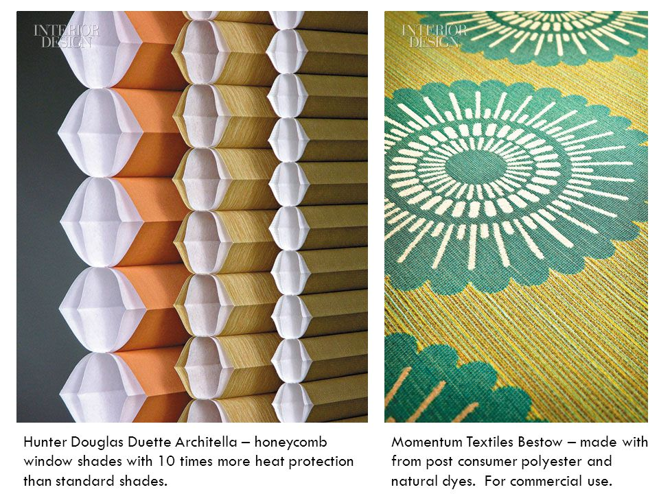 Hunter Douglas Duette Architella – honeycomb window shades with 10 times more heat protection than standard shades.