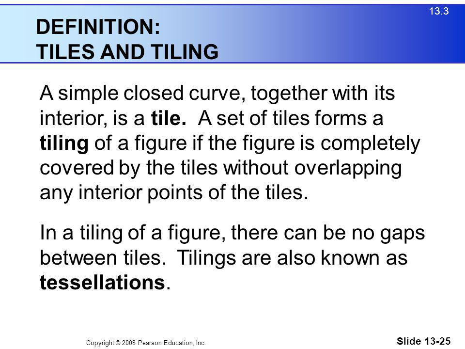 DEFINITION: TILES AND TILING