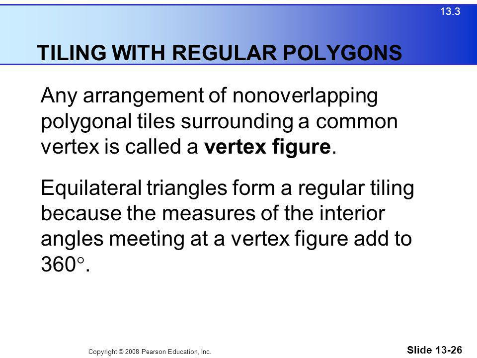 TILING WITH REGULAR POLYGONS