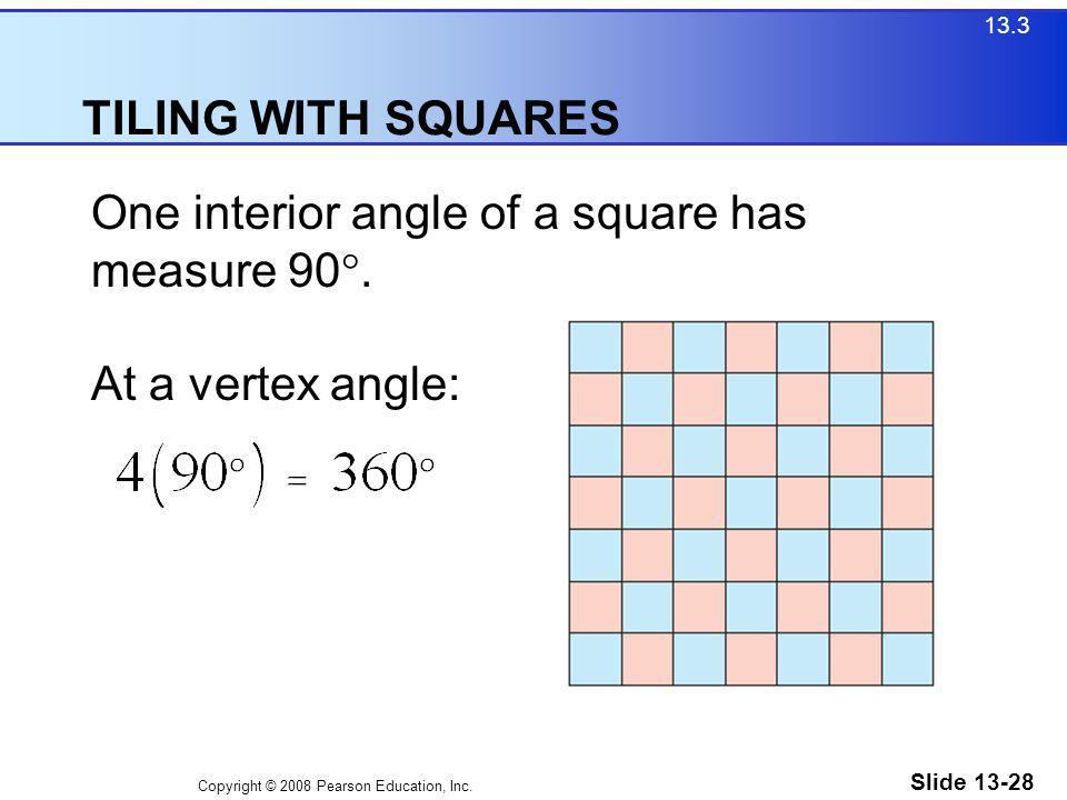 One interior angle of a square has measure 90.