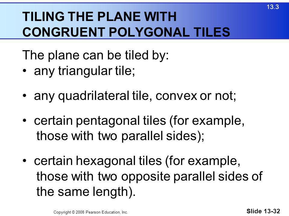 TILING THE PLANE WITH CONGRUENT POLYGONAL TILES