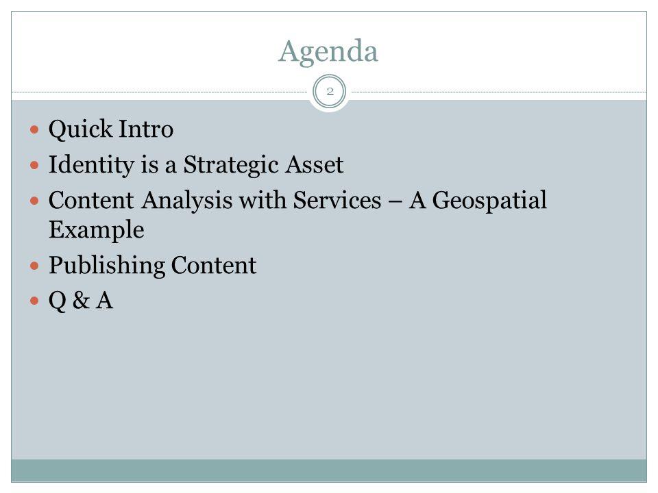 Agenda Quick Intro Identity is a Strategic Asset