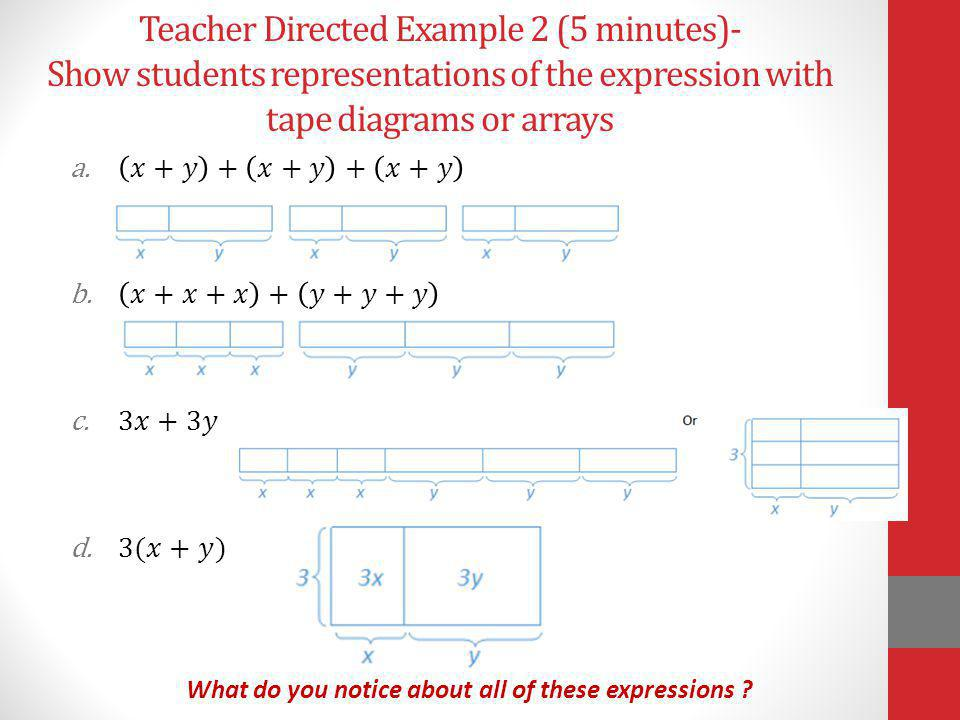 Teacher Directed Example 2 (5 minutes)- Show students representations of the expression with tape diagrams or arrays