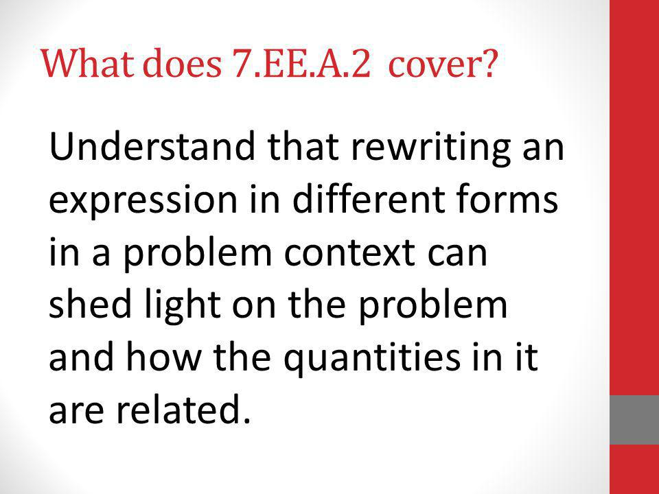 What does 7.EE.A.2 cover