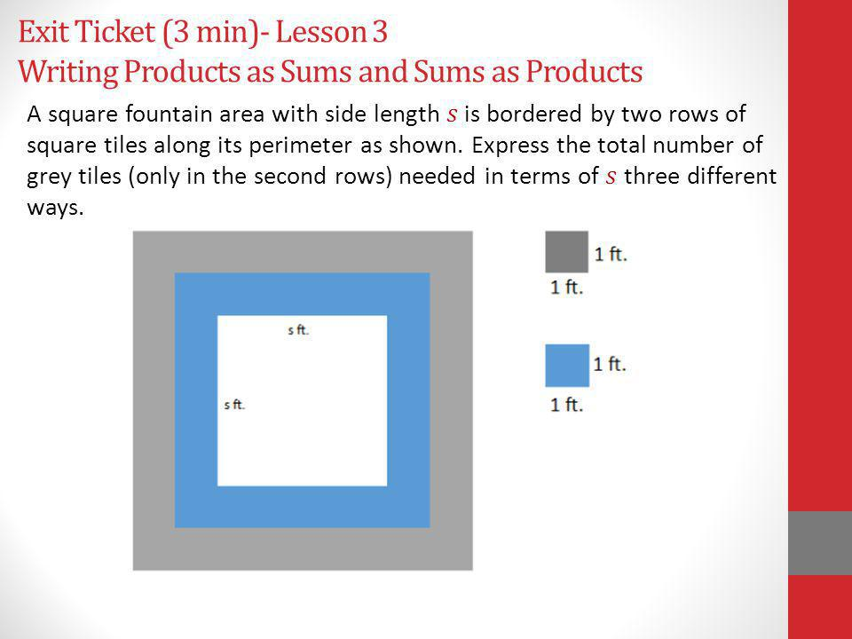 Exit Ticket (3 min)- Lesson 3 Writing Products as Sums and Sums as Products