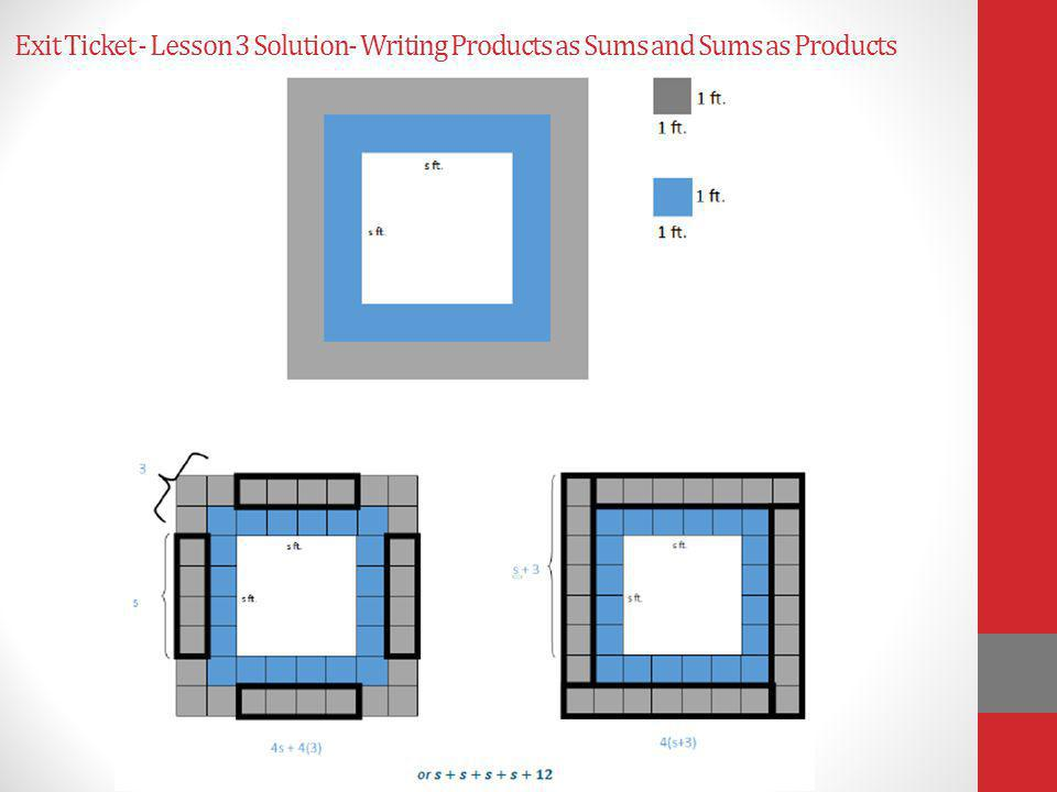 Exit Ticket - Lesson 3 Solution- Writing Products as Sums and Sums as Products