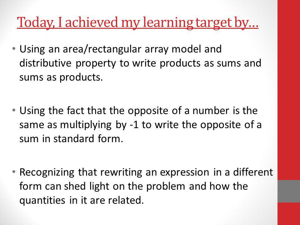 Today, I achieved my learning target by…