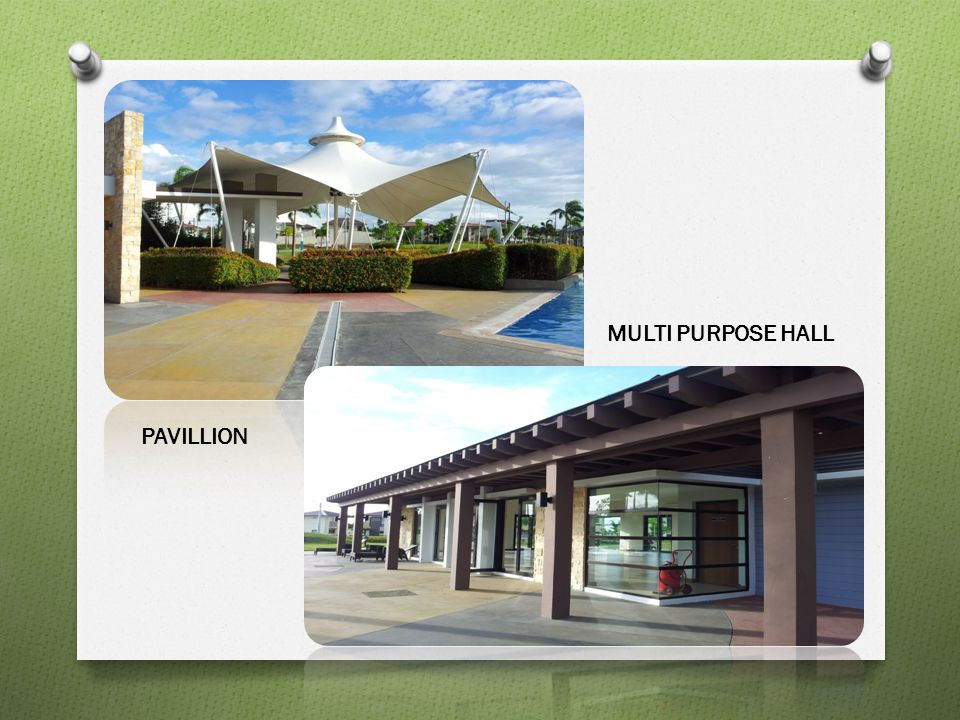 MULTI PURPOSE HALL PAVILLION