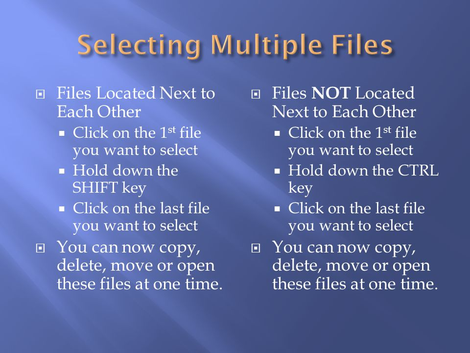 Selecting Multiple Files