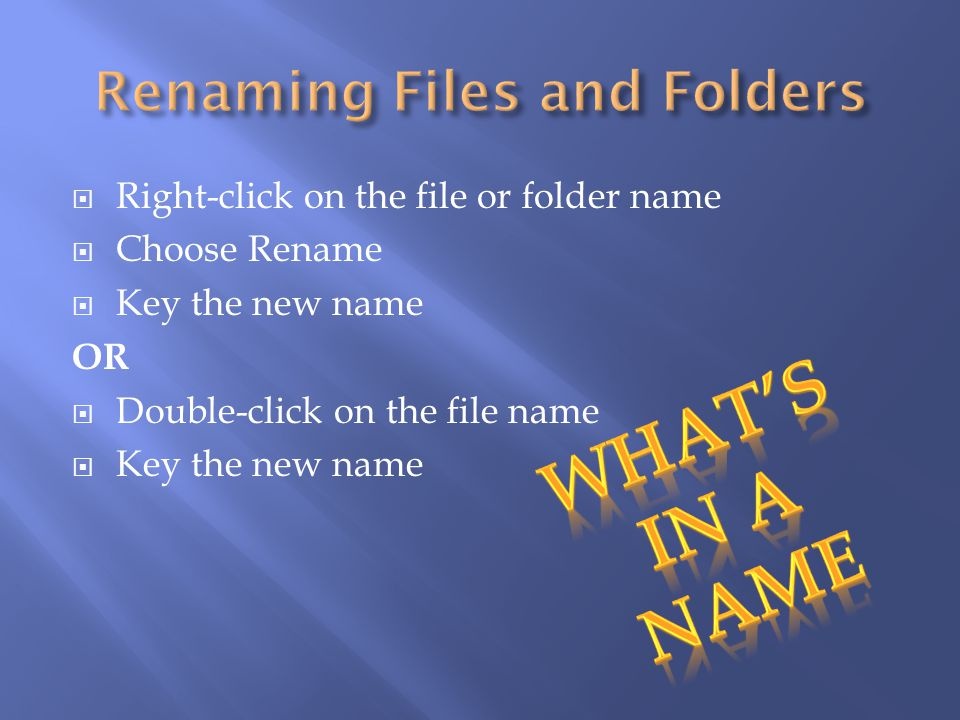Renaming Files and Folders
