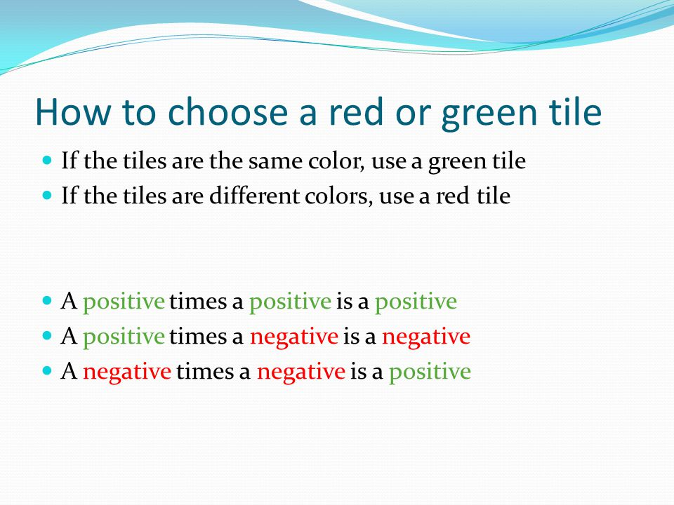 How to choose a red or green tile