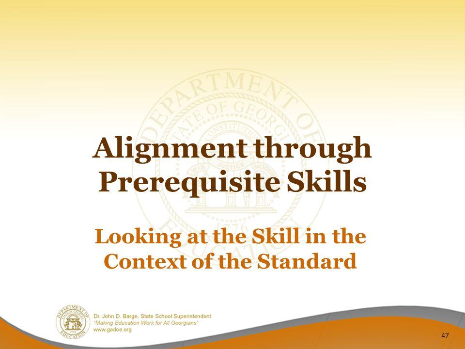 Alignment through Prerequisite Skills