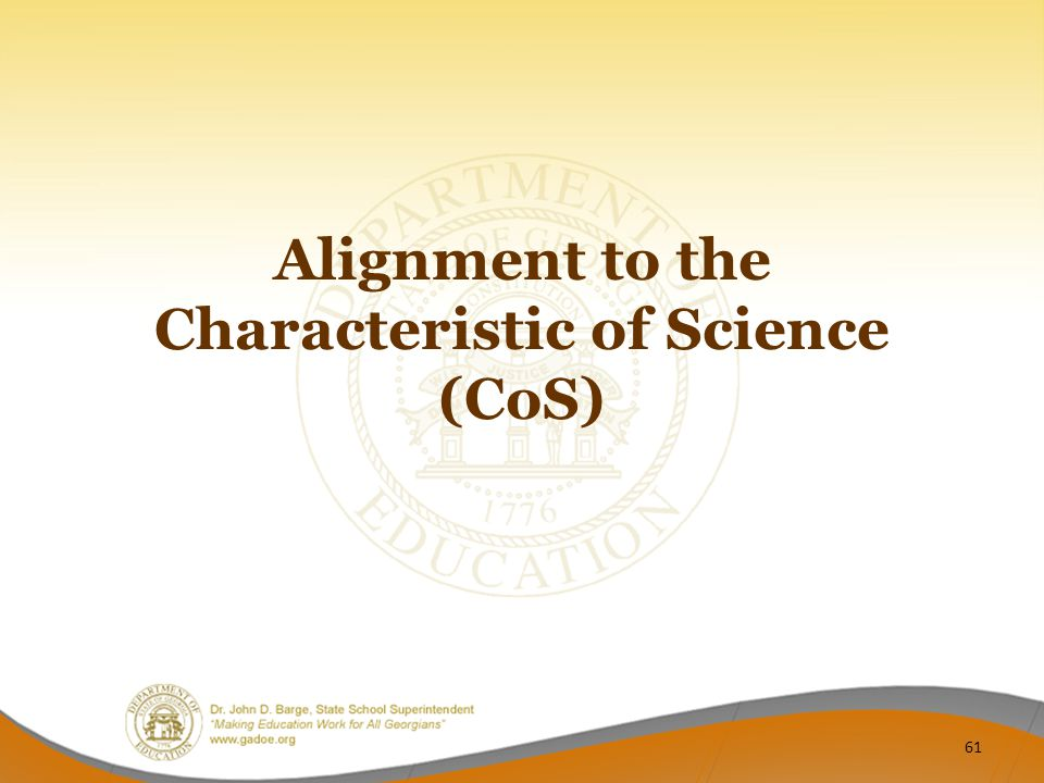 Alignment to the Characteristic of Science (CoS)