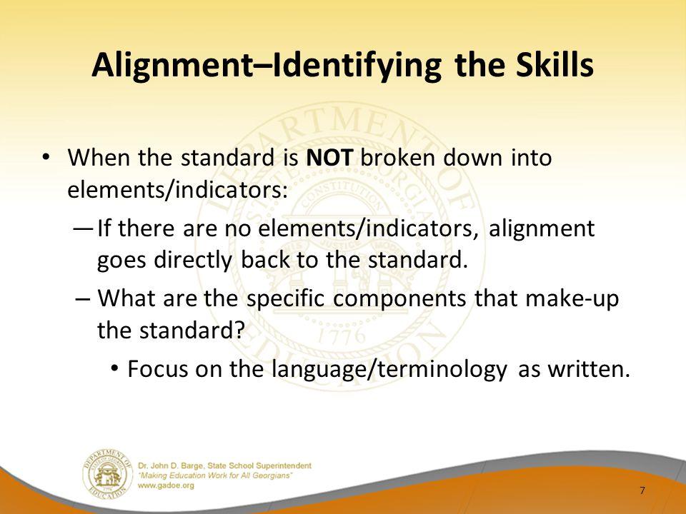 Alignment–Identifying the Skills