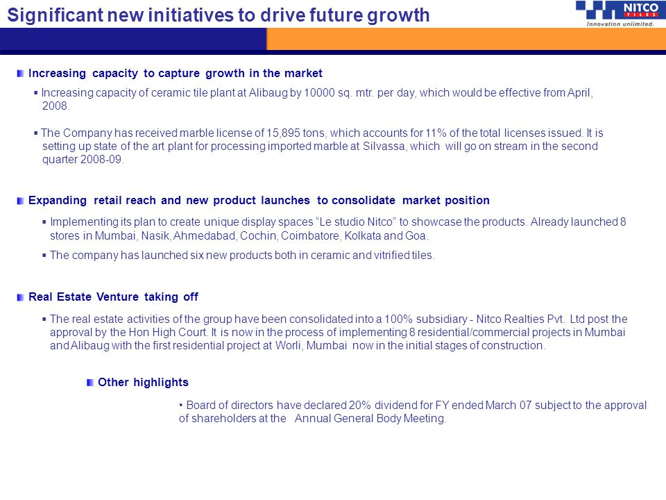 Significant new initiatives to drive future growth