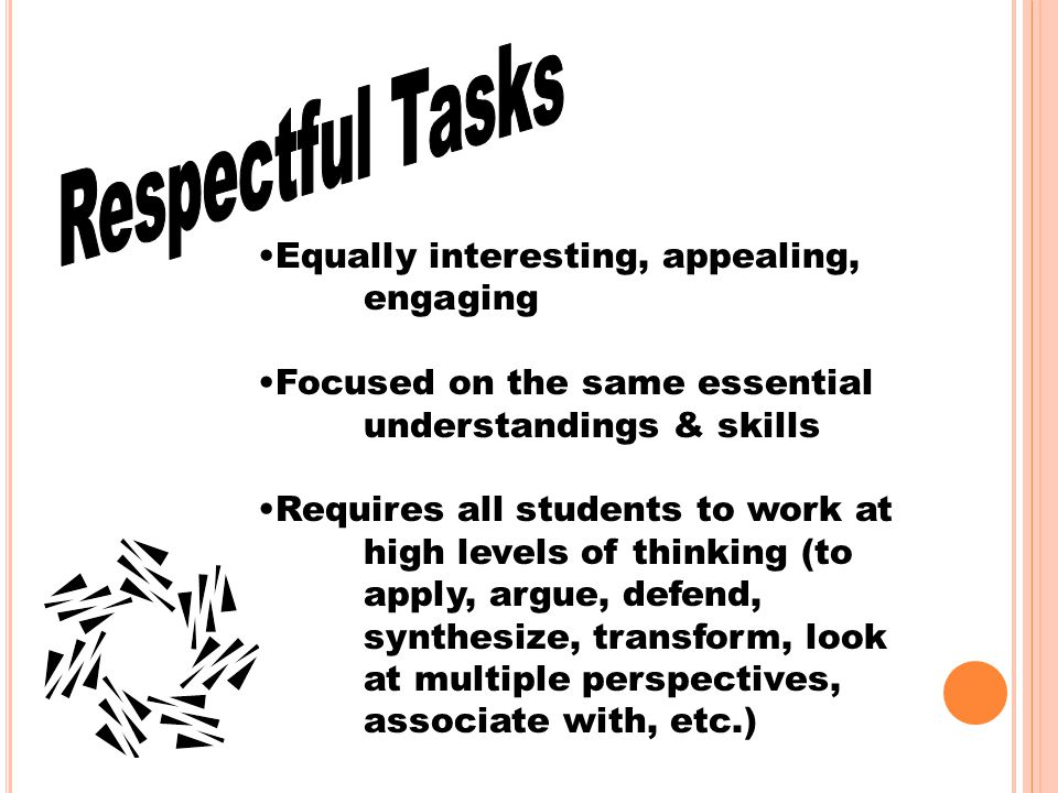 Respectful Tasks Equally interesting, appealing, engaging