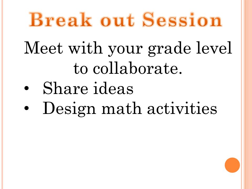 Meet with your grade level to collaborate.